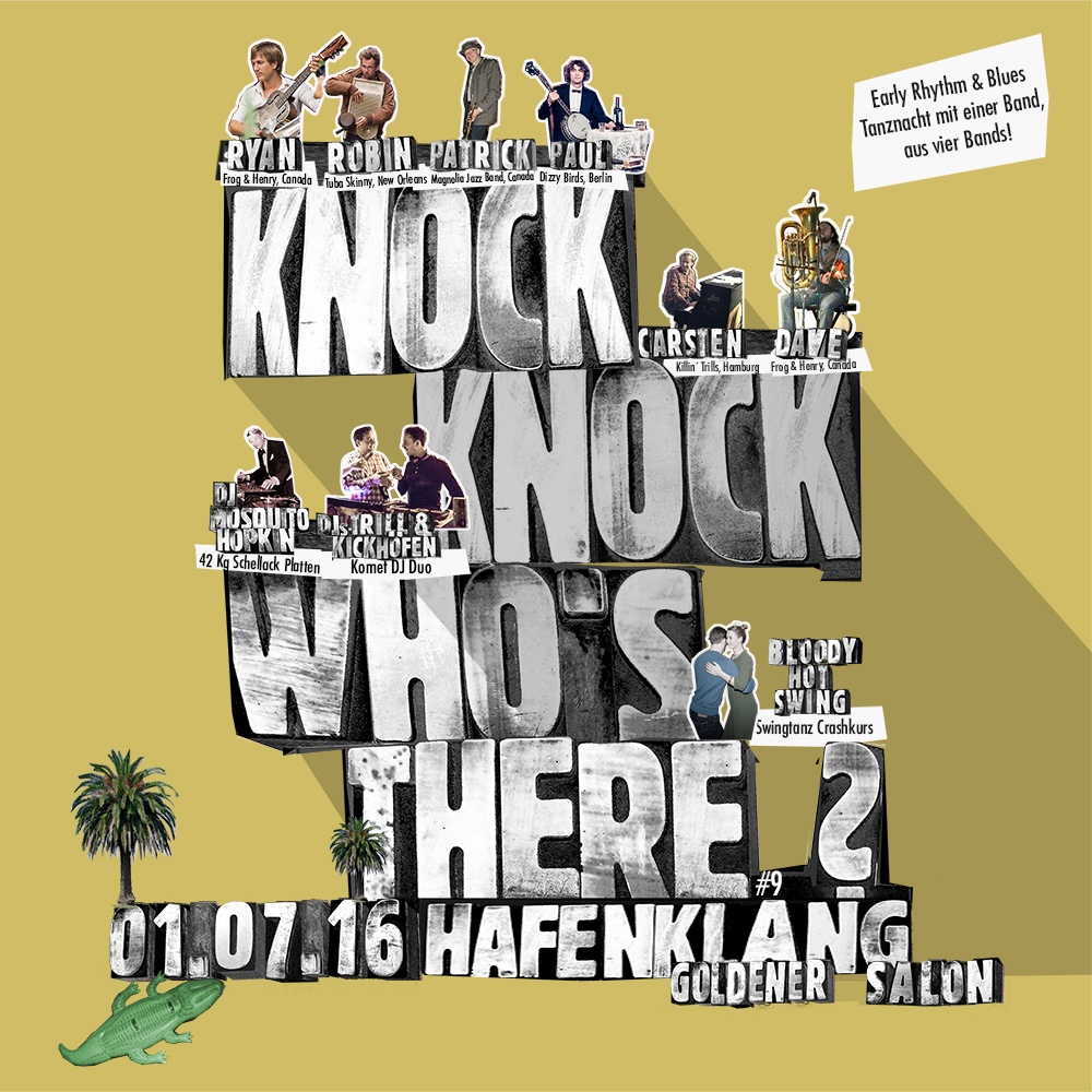 knock knock who´s there #9, Early Rhythm & Blues Tanznacht im Hafenklang, Hamburg, am 1.Juli 2016